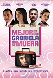 It's Better If Gabriela Doesn't Die Poster