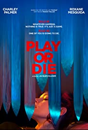 Play or Die Poster