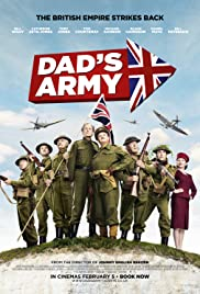 Dad's Army (2016) Poster - Movie Forum, Cast, Reviews
