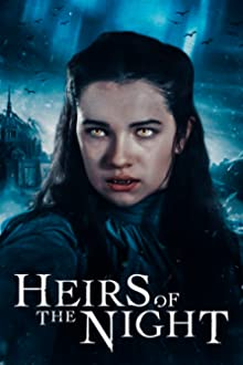 Heirs of the Night (2019– )