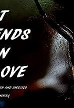 It Ends in Love
