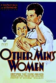 Mary Astor and Grant Withers in Other Men's Women (1931)