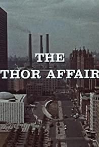 Primary photo for The Thor Affair