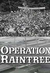 Primary photo for Operation Raintree