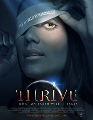 Thrive: What on Earth Will it Take? (2011)