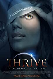 Thrive: What on Earth Will it Take? (2011) 720p