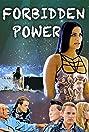 Forbidden Power (2018) Poster