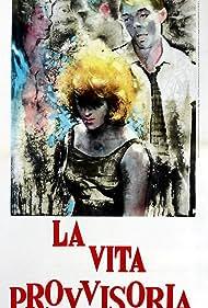La vita provvisoria (1963)