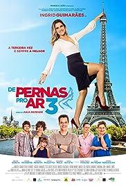 Watch De Pernas pro Ar 3 (2019) Online Full Movie Free