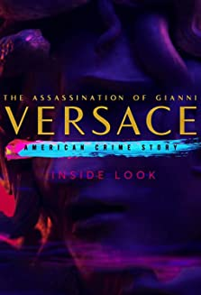 Inside Look: The Assassination of Gianni Versace - American Crime Story (2017–2018)