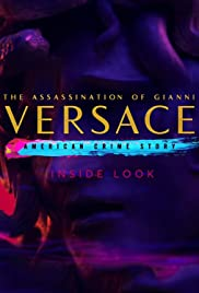 Inside Look: The Assassination of Gianni Versace - American Crime Story Poster