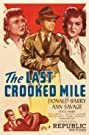 The Last Crooked Mile (1946) Poster