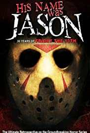 His Name Was Jason: 30 Years of Friday the 13th Poster