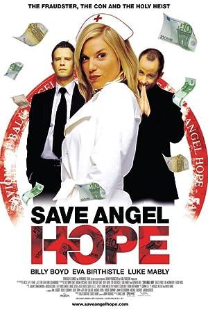 Where to stream Save Angel Hope