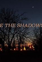 Where the Shadows Fall
