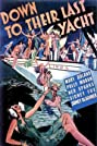 Down to Their Last Yacht (1934) Poster