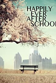 Happily Ever After School Poster