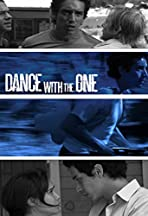 Dance with the One