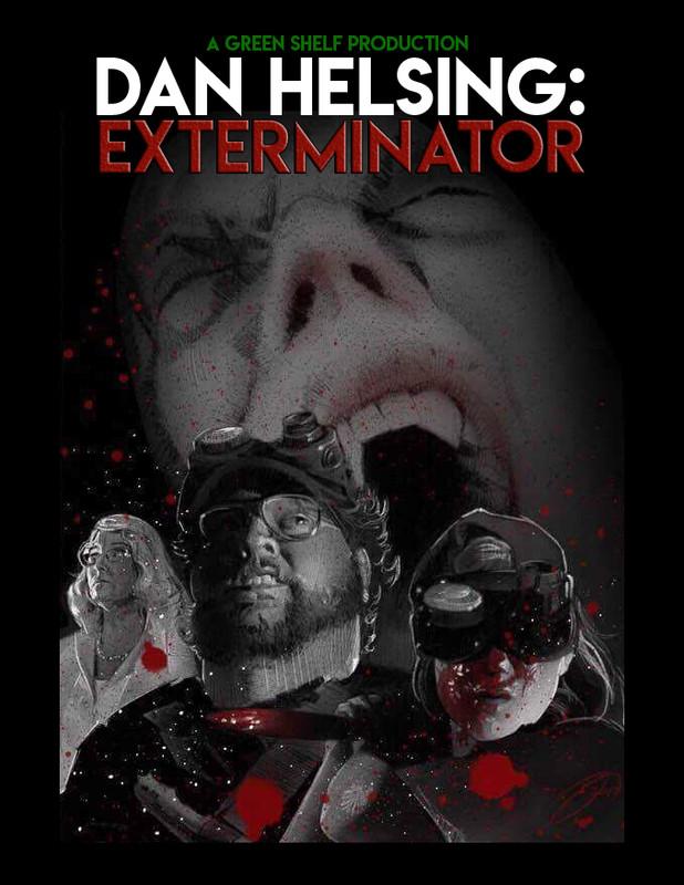Dan Helsing: Exterminator 2017