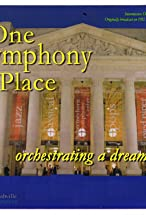 Primary image for One Symphony Place: A Dream Fulfilled