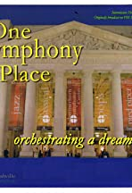 One Symphony Place: A Dream Fulfilled