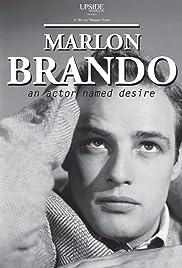 Marlon Brando: An Actor Named Desire Poster