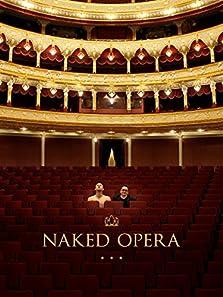 Naked Opera (2013)