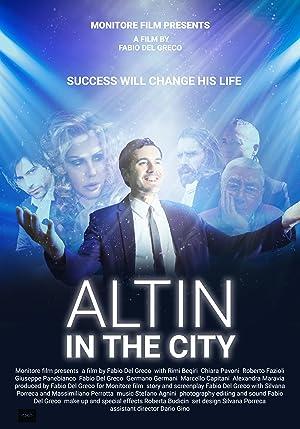 Altin in the city
