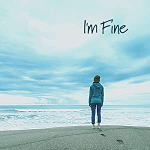 I'm Fine (2021)