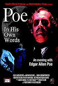 Primary photo for Poe: In His Own Words, An Evening with Edgar Allan Poe