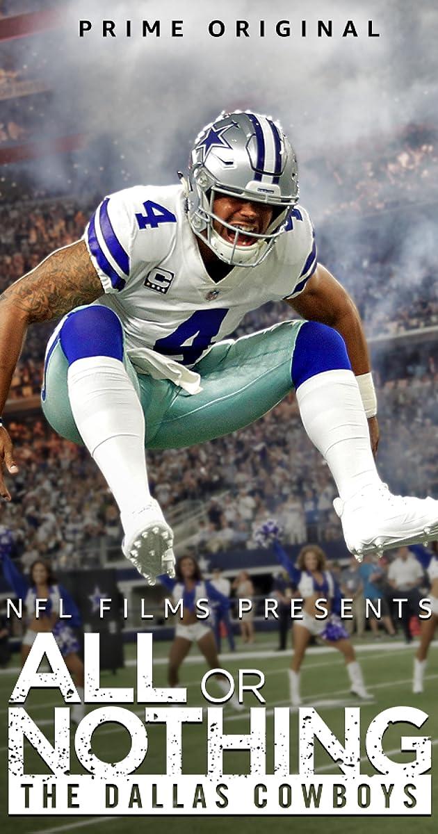 All Or Nothing The Dallas Cowboys Tv Mini Series 2018 Imdb