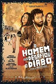 Marcos Palmeira in O Homem Que Desafiou o Diabo (2007)