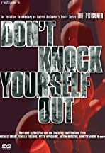 Don't Knock Yourself Out