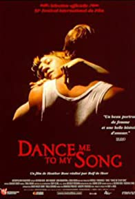 Primary photo for Dance Me to My Song