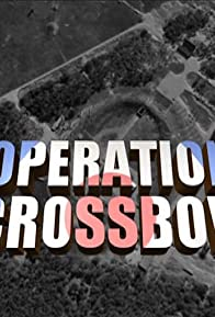 Primary photo for Operation Crossbow