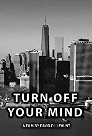 Turn Off Your Mind (2015)