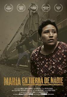 María en tierra de nadie (2011)