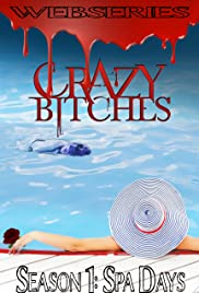 Crazy Bitches Poster