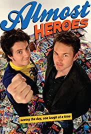 Almost Heroes Poster - TV Show Forum, Cast, Reviews