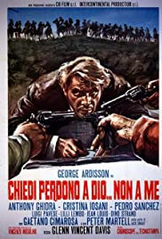 May God Forgive You... But I Won't(1968) Poster - Movie Forum, Cast, Reviews