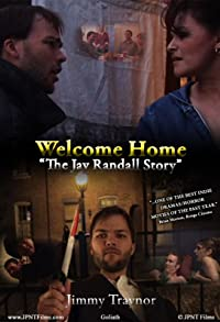 Primary photo for Welcome Home: The Jay Randall Story 2009