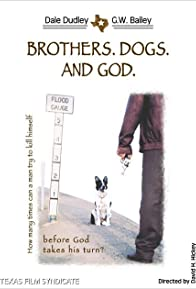 Primary photo for Brothers. Dogs. And God.