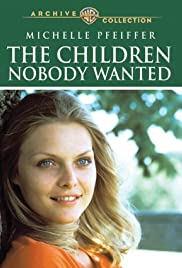The Children Nobody Wanted (1981) Poster - Movie Forum, Cast, Reviews