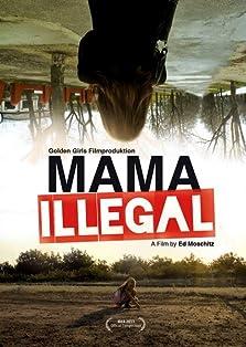 Mama Illegal (2011)