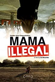 Mama Illegal Poster
