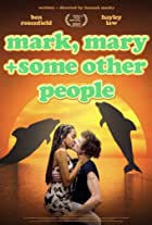 Mark, Mary & Some Other People