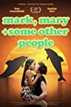 Mark, Mary & Some Other People (2021)