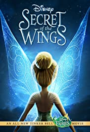 Secret of the Wings (2012) Poster - Movie Forum, Cast, Reviews