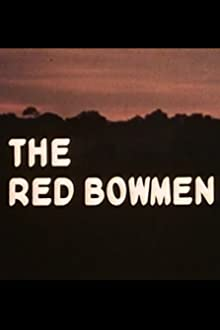 The Red Bowmen (1978)