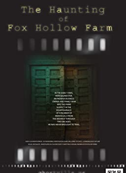 The Haunting of Fox Hollow Farm (2011)